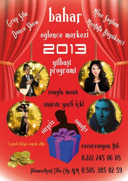 Bahar Eğlence Merkezi 2013 Yılbaşı Programı