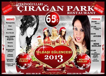 Çırağan Park Restaurant 2013 Yılbaşı Programı