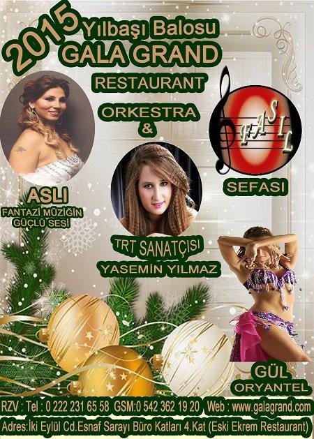 Gala Grand Restaurant 2015 Yılbaşı Programı