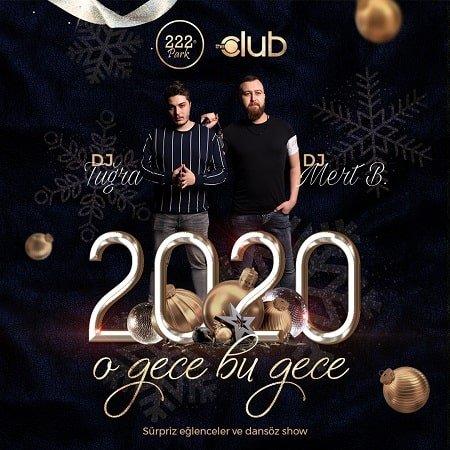 222 Park The Club Yılbaşı Programı 2020