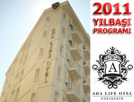 Ada Life Otel Teras Cafe – Bar 2011 Yılbaşı Programı