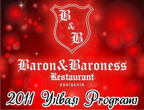 Baron & Baroness Restaurant 2011 Yılbaşı Programı