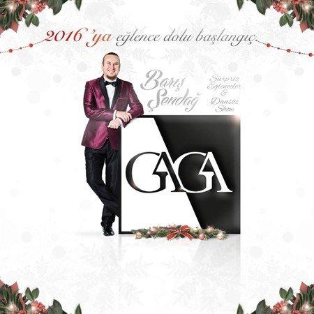 Gaga Yılbaşı Programı 2016