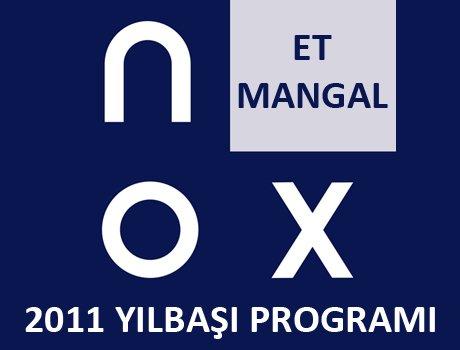Nox Et & Mangal 2011 Yılbaşı Programı