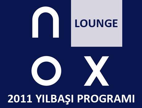 Nox Lounge 2011 Yılbaşı Programı