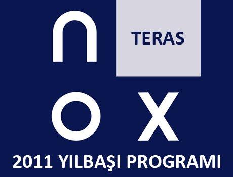 Nox Teras 2011 Yılbaşı Programı