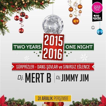 222 Park One Night Yılbaşı Programı 2016