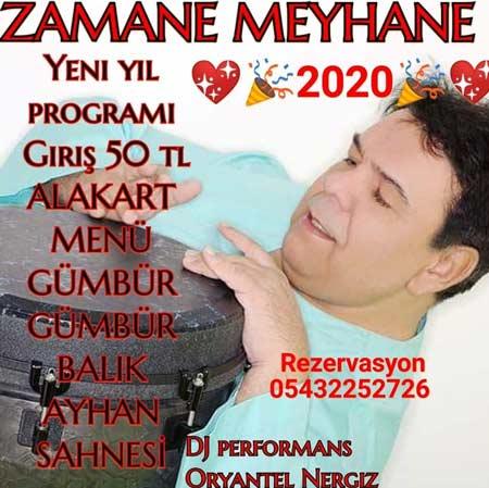 Zamane Meyhane Yılbaşı Programı 2020